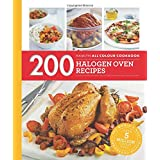 200 Halogen Oven Recipes: Hamlyn All Colour Cookboo (Hamlyn All Colour Cookbook)