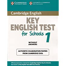 Cambridge Key English Test for Schools 1 Student's Book without answers (KET Practice Tests)