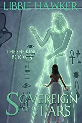 Sovereign of Stars: The She-King: Book 3