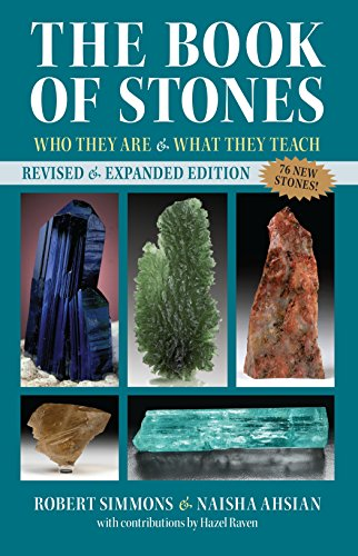 The Book Of Stones, Revised Edition: Who They are and What They Teach por Robert Simmons