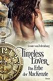 Timeless Lover: Das Erbe der MacKenzie