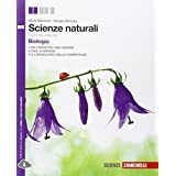 Scienze naturali. Biologia. Con espansione online. Per le Scuole superiori