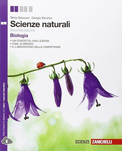 Scienze naturali. Biologia. Per le Scuole superiori. Con espansione online