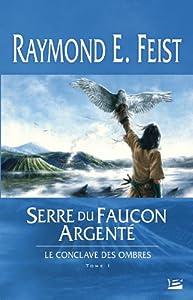 """Afficher """"Le conclave des Ombres n° 1 Serre du faucon argenté"""""""