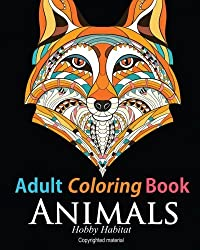 Adult Coloring Book: Animals: Coloring Book for Grownups Featuring 34 Beautiful Animal Designs (Hobby Habitat Coloring Books) (Volume 10) by Hobby Habitat Coloring Books (2016-02-13)