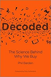 Decoded: The Science Behind Why We Buy by Phil Barden (2013-03-04)