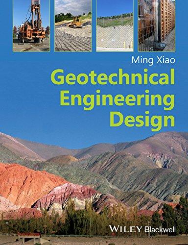 Geotechnical Engineering Design (English Edition)
