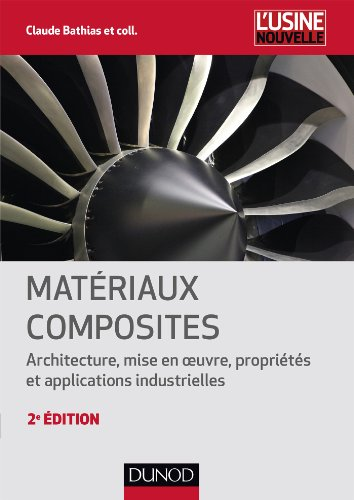 Matriaux composites - 2e dition - NP