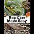 Boa Care Made Easy