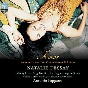 Strauss :Amor - Opera Scenes & Lieder