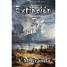 Extinción Z: La trilogía al completo en un único volumen