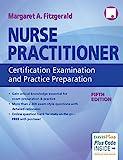 Nurse Practitioner Certification Examination and Practice Preparation, 5e