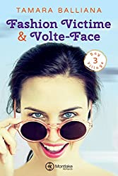 Fashion Victime & Volte-Face (Bay Village t. 3) (French Edition)