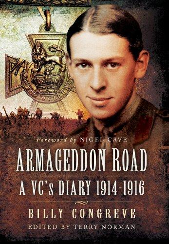 Armageddon Road: A VC's Diary 1914 - 1916