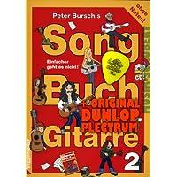 Peter Bursch's Songbuch für Gitarre Band 2 (+CD) inkl. Plektrum. Einfacher geht es nicht! mit Songs von Rolling Stones, Limp Bizkit, Jonny Cash und anderen (Peter Bursch Gitarrenbuch) (Taschenbuch) (Noten/Sheetmusic)