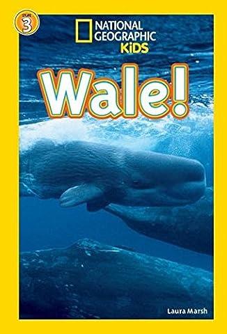 National Geographic KiDS Lesespaß: Wale: Bd. 10: Wale (Lesestufe 3 – für Profileser) (National Geographic Für Kinder)