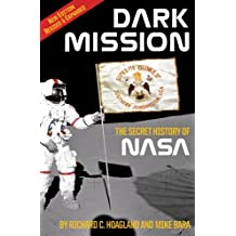 Dark Mission: The Secret History of NASA, Enlarged and Revised Edition