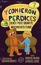 Adiós para siempre, muchachita rubia (Y comieron perdices nº 7) (Spanish Edition)