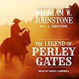 The Legend of Perley Gates (Perley Gates Western, Band 1)