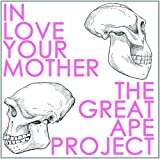 The Great Ape Project by In Love Your Mother
