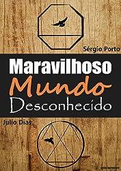 Maravilhoso mundo desconhecido (Portuguese Edition)