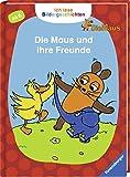 Ich lese Bildergeschichten Die Maus: Die Maus und ihre Freunde: Für Leseanfänger
