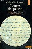 Lettres de prison précédées de pour gabrielle par raymond jean