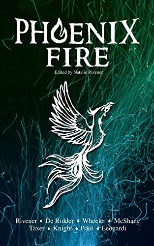 Phoenix Fire (English Edition) eBook: Natalie Rivener, Ann-Elize ...