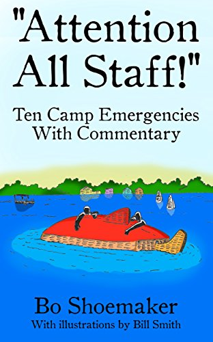 Epub Gratis Attention All Staff!: Ten Camp Emergencies With Commentary