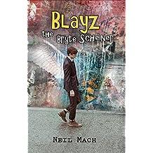 Blayz the Bryte Scheiner