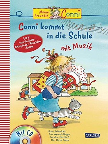 Conni kommt in die Schule mit Musik: Buch mit CD (Conni Musicalbuch)