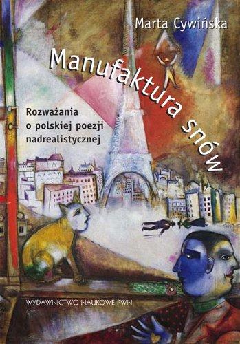manufaktura-snow-rozwazania-o-polskiej-poezji-nadrealistycznej