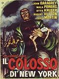Il Colosso Di New York [Italian Edition] by otto kruger