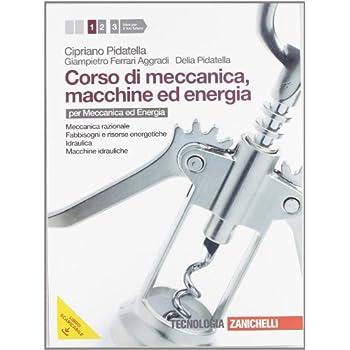 Corso Di Meccanica, Macchine Ed Energia. Per Gli Ist. Tecnici Industriali. Con Espansione Online: 1