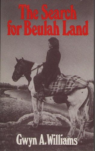 the-search-for-beulah-land-the-welsh-and-the-atlantic-revolution