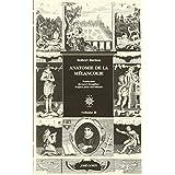 Anatomie de la mélancolie (2 volumes)