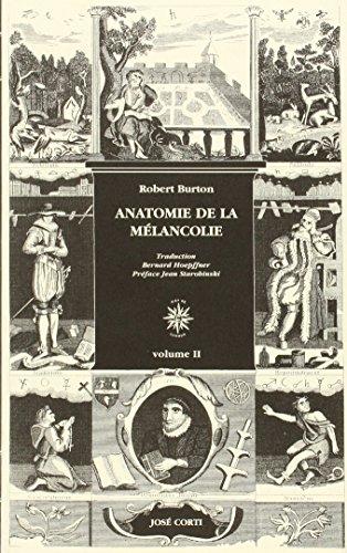 Anatomie de la mélancolie (2 volumes) par Robert Burton