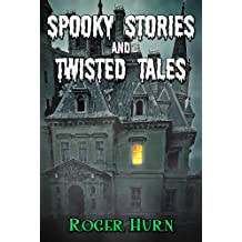 Spooky Stories and Twisted Tales