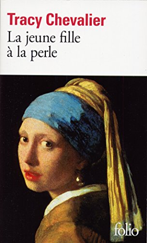 La Jeune Fille a La Perle (Folio) par Tracy Chevalier
