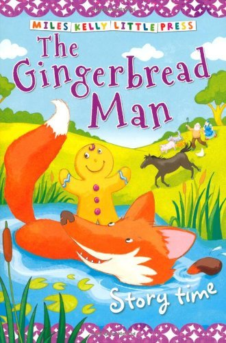 Story Time The Gingerbread Man (Little Press) (Little Press Story Time) by Miles Kelly (2014-03-01)
