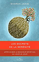 SECRETS DE LA SERENITE