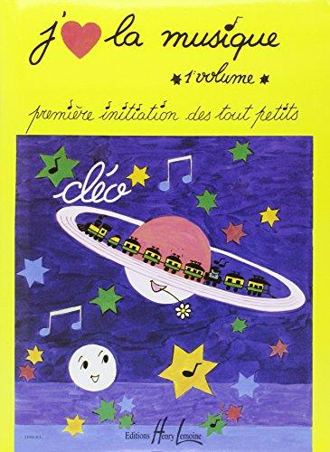 J'aime la musique Volume 1 par Cleo