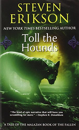 Malazan Book of the Fallen 08. Toll the Hounds (The Malazan Book of the Fallen, Band 8) - Steven Erikson