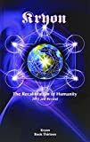 The Recalibration of Humanity: 2013 and Beyond (Kryon)