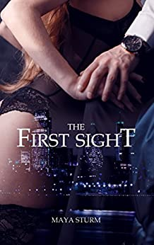 The First Sight (German Edition) by [Sturm, Maya]