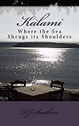Kalami Where the Sea Shrugs its Shoulders (English Edition)