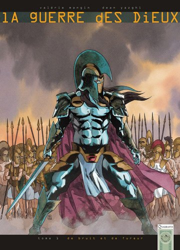 La guerre des Dieux, Tome 1 : De bruit et de fureur