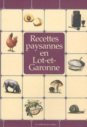 RECETTES PAYSANNES DU LOT-ET-GARONNE