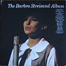Barbra Streisand - The Barbra Streisand Album - CBS - CBS 32010, CBS - 32010