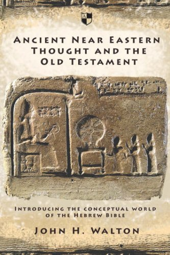 ancient near eastern thought and the
